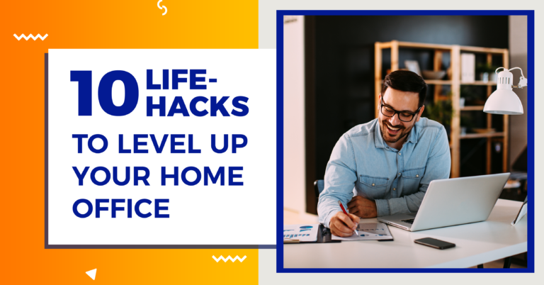 10 Life-hacks To Level Up Your Home Office https://officehomegoodies.com